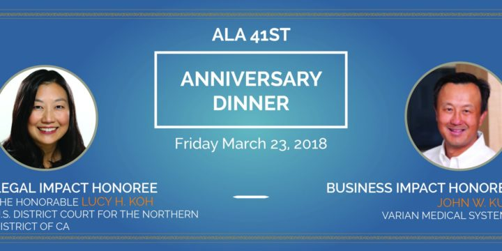ALA'S 2018 LEGAL IMPACT AND BUSINESS IMPACT HONOREES